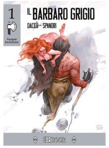 Cover Il Barbaro Grigio di Daniele Daccò